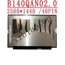 B140QAN02.0 14.0 2560*1440 IPS 40pin Glare LCD painel LCD tela para thinkpad 20N2 20N3 T490 00NY679 01YU646 00NY680