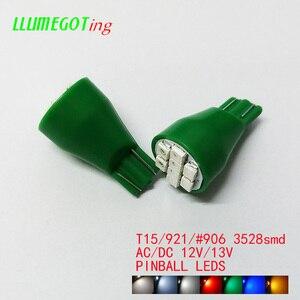 Image 3 - 50pcs T15 W16W 921 #906 Base 8x SMD3528 Various Colour Available Non Polarity AC DC 12V 13V  Pinball Game Machine Led Lamps