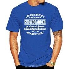 2019 koszulka męska moda O-Neck koszulka męska noga Dich Nie Mit Einem Snowboarder An Cooler Spruch Winter sport extreme cool Tee