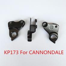 1pc części rowerowe sprzęt rowerowy przerzutka tylna wieszak KP173 dla CANNONDALE skalpel 29ER JEKYLL CLAYMORE TRIGGER motora dropout tanie tanio CN (pochodzenie) 22 ustawienia prędkości road bike rear derailleur STOP WGYP76P1