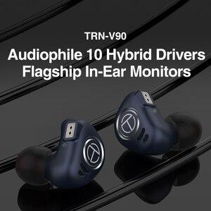 Image 3 - Yeni TRN V90 1DD 4BA hibrid HIFI bas kulakiçi 10 birim kulak kulaklık Metal monitör kulaklık gürültü iptal kulaklık v80 ZSX X6
