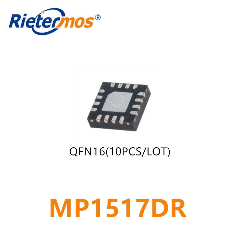 10PCS MP1517DR MP1517 1517DR QFN16 ORIGINAL