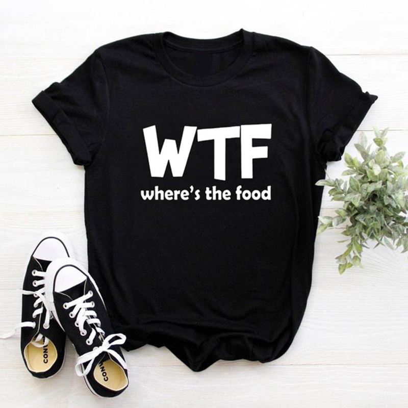 WTF WHERE'S THE FOOD Letter Women Tshirt Funny Casual Hipster Shirt Lady White Black Gray Tees Drop Ship Summer Top Tees Female