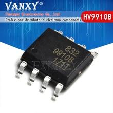 10PCS HV9910B SOP8 HV9910 SOP 9910B SOP 8 SMD neue und original IC