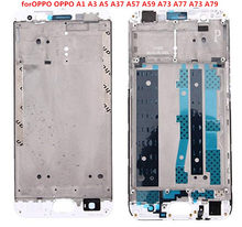 Gift+Replacement PartsforOPPO OPPO A1 A3 A5 A37 A57 A59 A73 A77 A73 A79 Front Housing LCD Frame Bezel Plate(China)