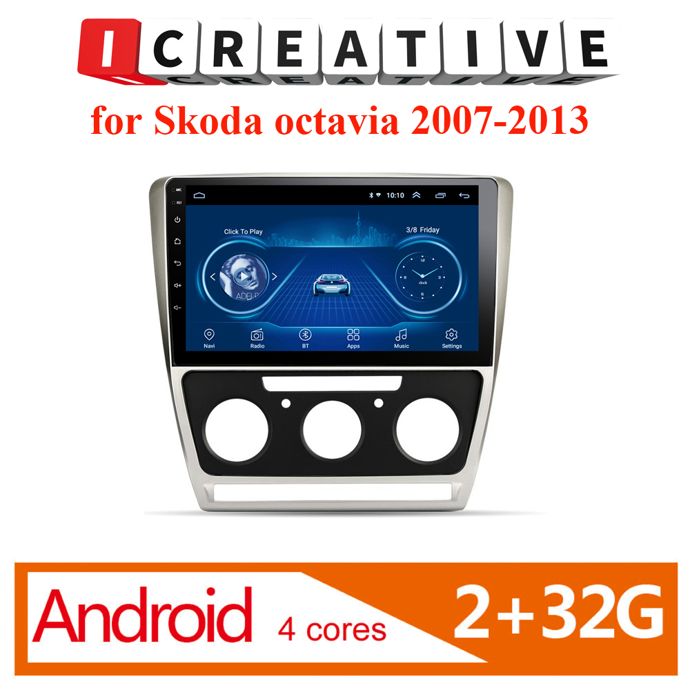 10.1 Inch Android 8.1 For Skoda Octavia 2007 2008 2009 2010 2011 2012 2013 Full Touch Car Dvd Multimedia Gps Navigation System