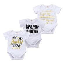 Боди для новорожденных; одежда с короткими рукавами для маленьких мальчиков и девочек; забавная тетушка; маленький хлопковый комбинезон для малышей; Цвет белый; Возраст 0-18 месяцев