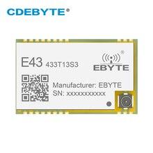 E43 433T13S3 UART 433 МГц беспроводной трансивер RSSI 20 МВт IPEX Печать отверстие IoT uhf SMD приемник передатчика радиочастотный модуль