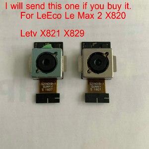 Image 3 - Oryginalny aparat z tyłu moduł dla LeEco Le Max 2X820 Letv X821 X829 X822 Snapdragon 820 tylny przewód do aparatu wymiana kabla