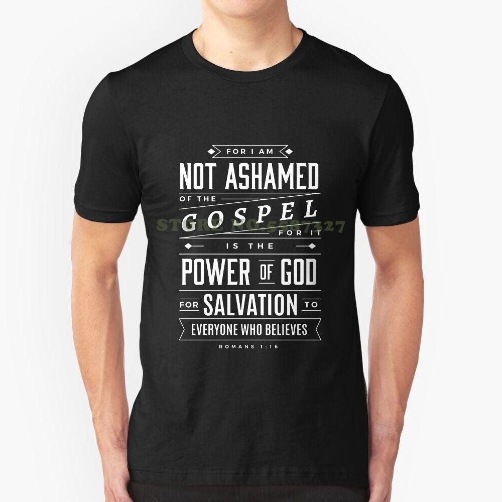 Я не стыдиться Евангелия-стих из Христианской Библии футболка футболки для Для мужчин Для женщин Для мужчин