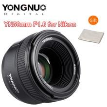 Yongnuo 50mm f1.8 lente da câmera para nikon d800 d300 d700 d3200 d3300 d5100 d5200 d5300 d7000 grande abertura af mf dslr lente da câmera