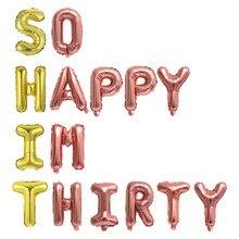 15 pçs/set 12/16 Polegada misturado rosa ouro folha carta balões 30th aniversário festa decorações tão feliz im trinta bolas banners