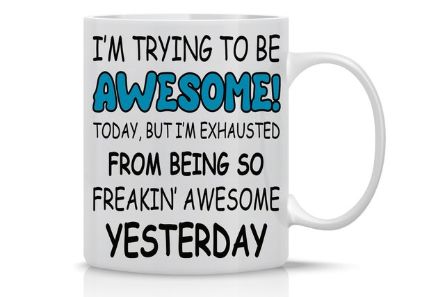 Tasse à café humoristique-Im Trying To Be génial Today   Cadeau danniversaire de 11 Oz