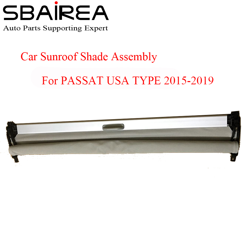SBAIREA Car Sunroof Shade Assembly For PASSAT USA TYPE Grey Beige Black Electric Sun Shade Curtain 2015-2019