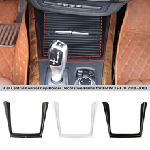 حامل أكواب التحكم المركزي ، إطار زخرفي جانبي للسيارة ، غطاء لسيارات BMW X5 E70 2008 2009 2010 2011 2012 2013
