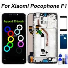 6.18 אינץ LCD עבור Xiaomi Pocophone F1 תצוגת מסך מגע Digitizer מסגרת 10 נקודת מגע הרכבה עבור Xiaomi Poco F1 LCD