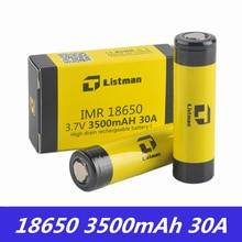 18650 батарея для бокс мод для электронных сигарет Listman IMR 3,7 V 30A 3500mAh литий-ионная аккумуляторная батарея 18650 Vape батарея
