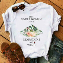 I'M Simple Woman I Love Moutains And Wine Ladies T-Shirt Cotton S-3Xl Loose Size Tee Shirt(China)