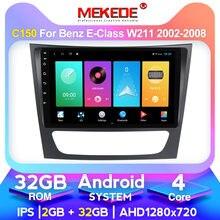 IPS DPS راديو السيارة الاندورويد مشغل فيديو لمرسيدس بنز الفئة E W211 E200 E220 E300 E350 E240 E270 E280 W219 4G LTE Carplay