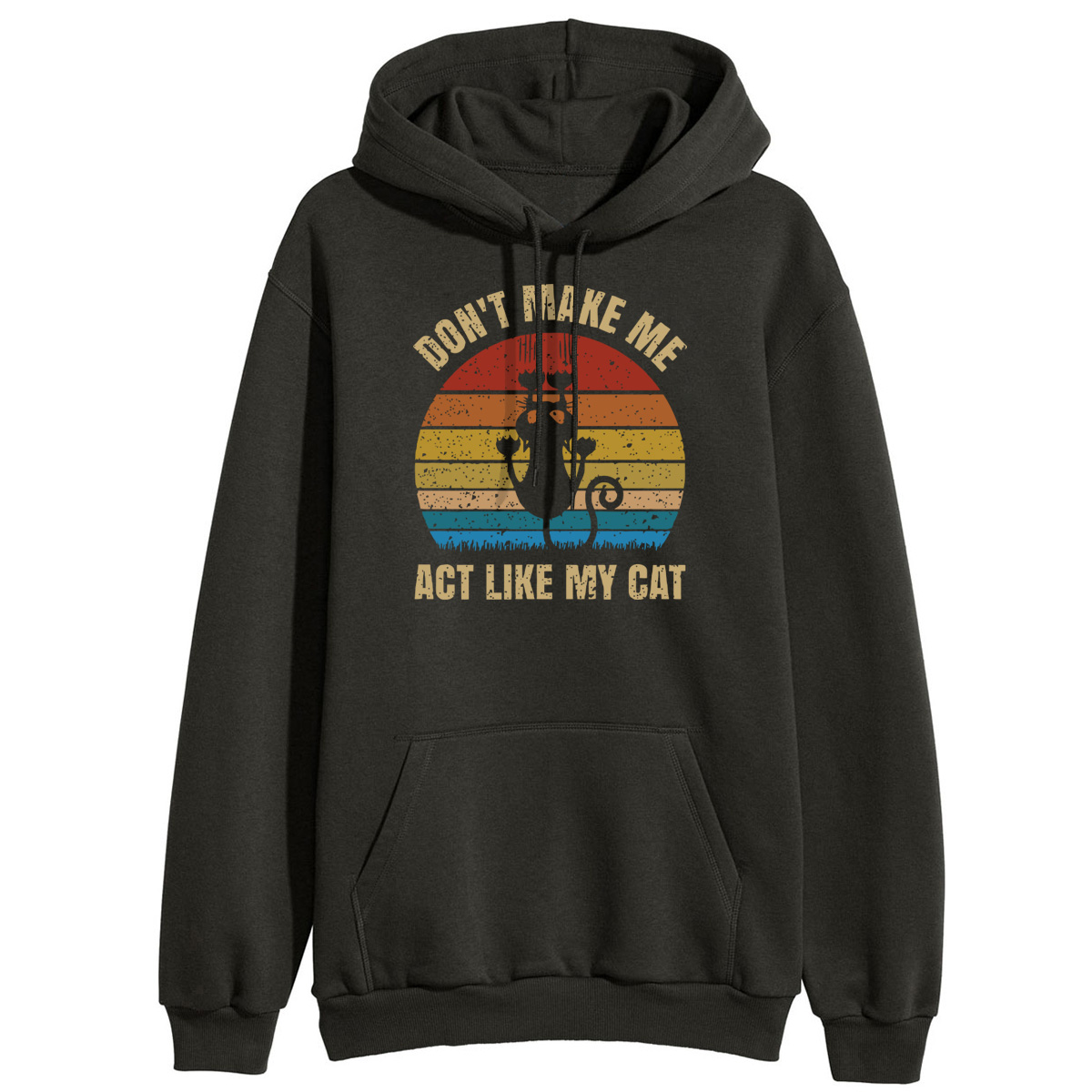 Don't Make Me Act Like My Cat Letter Hoodies Women Vintage Sweatshirts Hoodie 2019 Winter Fleece Hooded Pullover Tracksuits Lady