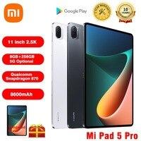 Tablet Xiaomi originale 5 Pro Mi Pad 5 Pro 11 pollici 2.5K schermo LCD 6G/8G RAM 128/256G ROM 8600mAh 5G WIFI 6 Office versione inglese