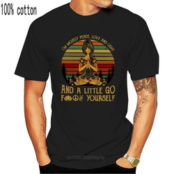 Yoga Im Mostly Peace Love and Light and A Little Go Fk Yourself T-Shirt S-5XL