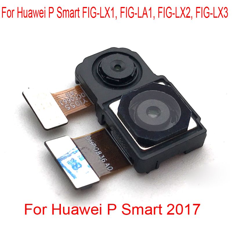 P Smart Rear Back Camera Module Flex Cable For Huawei P Smart FIG-LX1, FIG-LA1, FIG-LX2, FIG-LX3 Back Camera