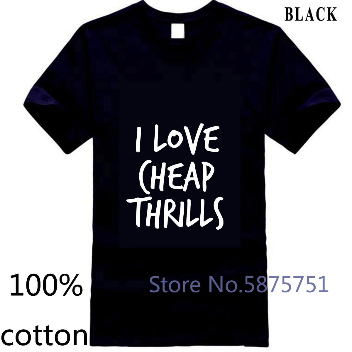 I LOVE CHEAP THRILLS Sia Music Unisex <font><b>Sean</b></font> Party Hard Paul Men men's <font><b>t</b></font> <font><b>shirt</b></font> <font><b>t</b></font>-<font><b>shirt</b></font> tops tees 100% cotton o-neck 3XL 4XL image