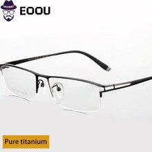 New 2019 Half Glasses Frame Pure Titanium Men Eyewear Brand High Quality IP Plating Oculos