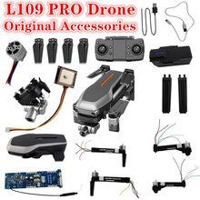 Accessoires d'origine pour Drone L109 Pro, GPS, batterie 11.1v, 1600 mAh, hélice, lame, accessoires