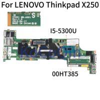 Kocoqin placa-mãe do portátil para lenovo thinkpad x250 núcleo sr32x I5-5300U mainboard 00ht385 viux1 NM-A091