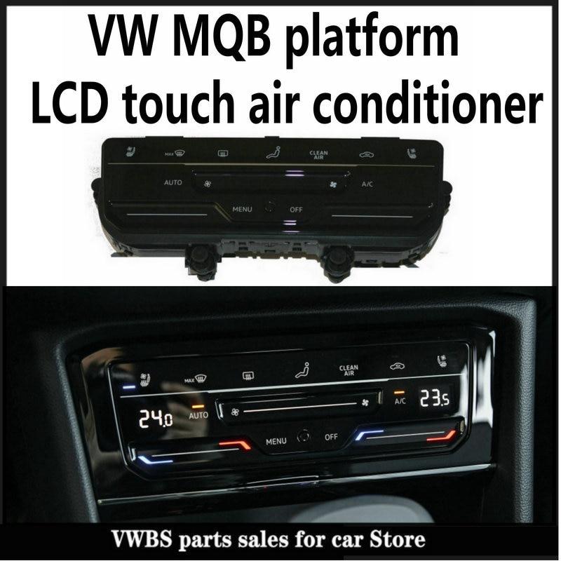 Автоматическая панель кондиционирования с сенсорным ЖК-экраном, подходит для V W MQB GOLF MK7, Passat B8, Tiguan MK2, T-ROC, Atlas