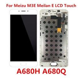 5.5 cal dla Meizu M3E Meilan E A680Q ekran wyświetlacz LCD + ekran dotykowy Panel Digitizer z ramą M3E Meilan E A680H
