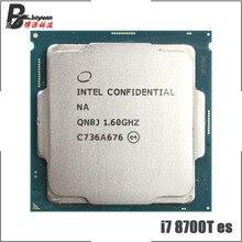 Intel Core i7 8700T es i7 8700 T es 1,6 GHz Six Core 12 Hilo de procesador de CPU 12 M 35 W LGA 1151