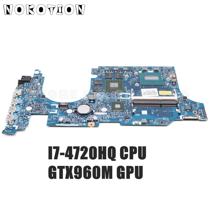 NOKOTION For Acer Aspire VN7-591 VN7-591G Laptop Motherboard NBMUV11002 448.02W05.0011 I7-4720HQ CPU GTX960 4GB Video Card