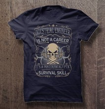 Camiseta de hombre ingeniero Industrial no es una carrera it s a post apocalíptico supervivencia habilidad mujer camiseta(China)