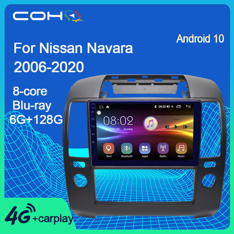 COHO For Nissan Navara 2006-2012 Android 10.0 Octa Core 6+128G Car Multimedia Player Gps Navigation Radio image