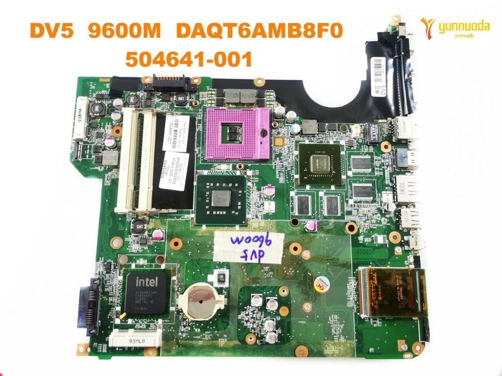 Original For HP DV5 Laptop Motherboard DV5  9600M  DAQT6AMB8F0  504641-001 Tested Good Free Shipping