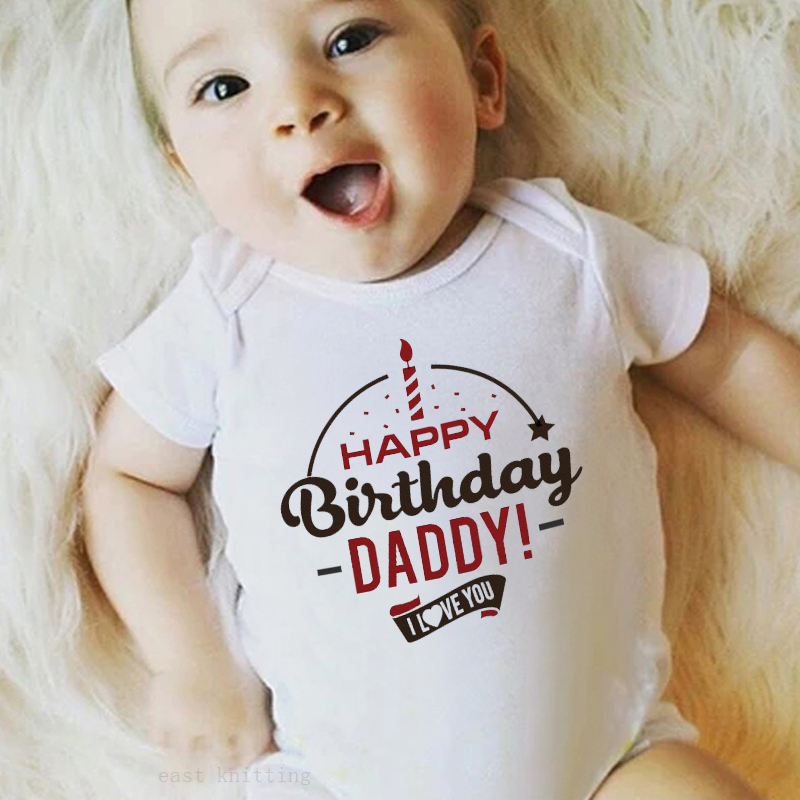 Funny Graphic Printed Bodysuits One Piece Baby Grow For Infant Toddler Boys Girls - Happy Birthday Daddy! I Love You