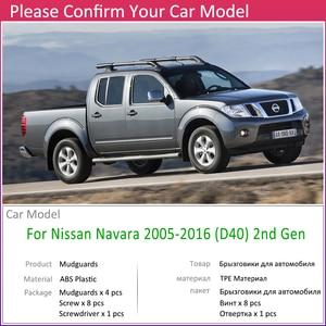 Image 3 - Mudflap für Nissan Navara Frontier Brute D40 2005 ~ 2016 Fender Schlamm Schutz Splash Flaps Kotflügel Zubehör 2006 2007 2008 2009