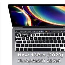 Filme protetor para teclado de 13 polegadas, cobertura de silicone para teclado a2289 a2251 macbook pro13 2020, teclado francês e espanhol