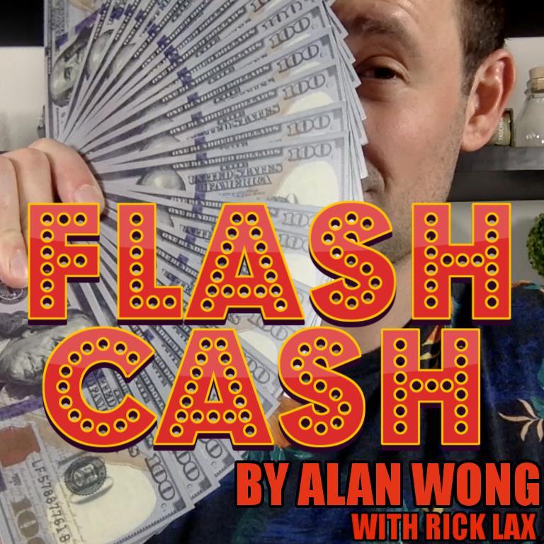 Flash Cash By Alan Wong,Magic Tricks