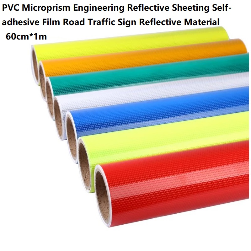 High Visibility PVC Microprism Engineering Reflective Sheeting Self-adhesive Road Traffic Sign Material