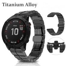 For Garmin Fenix 6X/6X Pro/5X Plus Strap 26mm Titanium Alloy Butterfly Buckle Watch Band For Garmin Fenix 6 /6 Pro/5 Plus 22mm