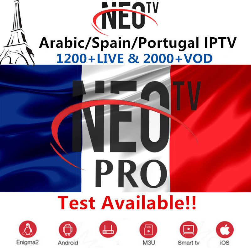 French IPTV Neotv Pro Code 1200+Live 2000+VOD 4K France Arabic Belgium Italy Android M3U Enigma2 Smart TV Box IPTV Subscription