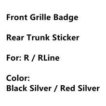 Красные черные металлические 3D аксессуары Rline R Line автостайлинг передняя решетка капота автомобиля эмблема логотип задний багажник наклейк...