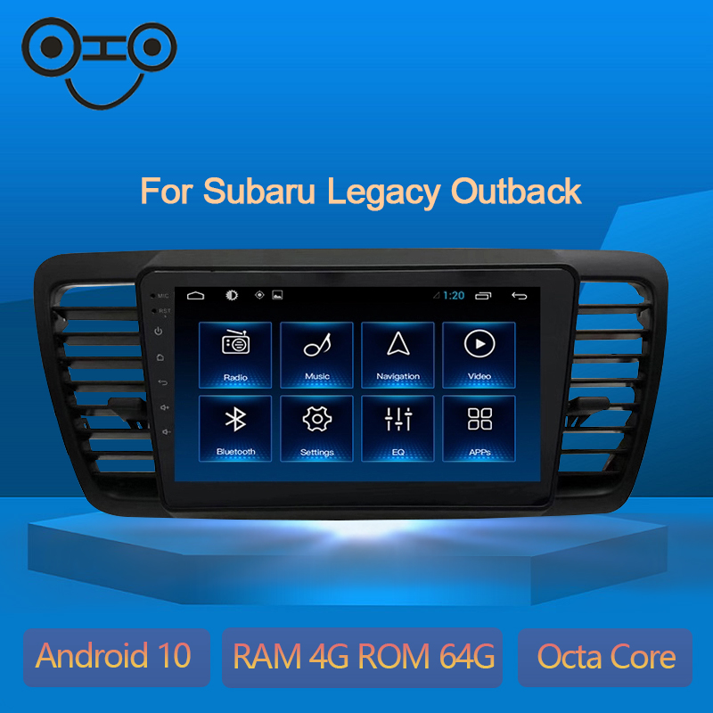 Legacy Outback Android 9.0 Octa Core 4+64G Multimedia Player Car Radio For Subaru Legacy Outback