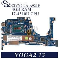 KEFU LA A921P Laptop motherboard for Lenovo YOGA2 13 original mainboard 4GB RAM I7 4510U/4500U CPU