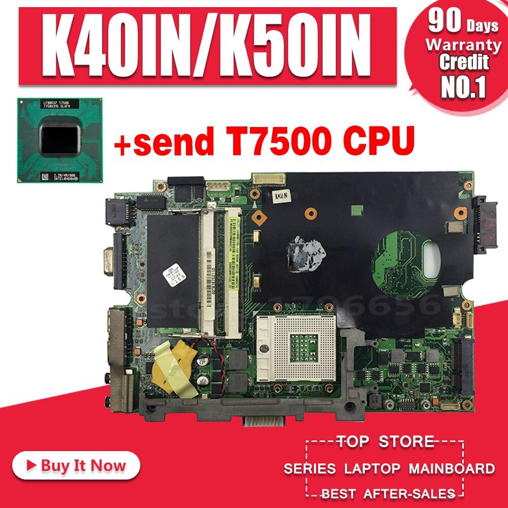 Stabile qualität! Senden T7500 cpu für asus K40IN K40IP K50IN K50IP K50AB K40AF K50AF K40AB K40AD K50AD laptop motherboard