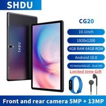 SHDU – tablette PC de 10.1 pouces Android 10, 1920x1200, SC9863A Octa Core, 4 go de RAM, 64 go de ROM, réseau 3G 4GLTE, AI Speed-up, caméra 13mp